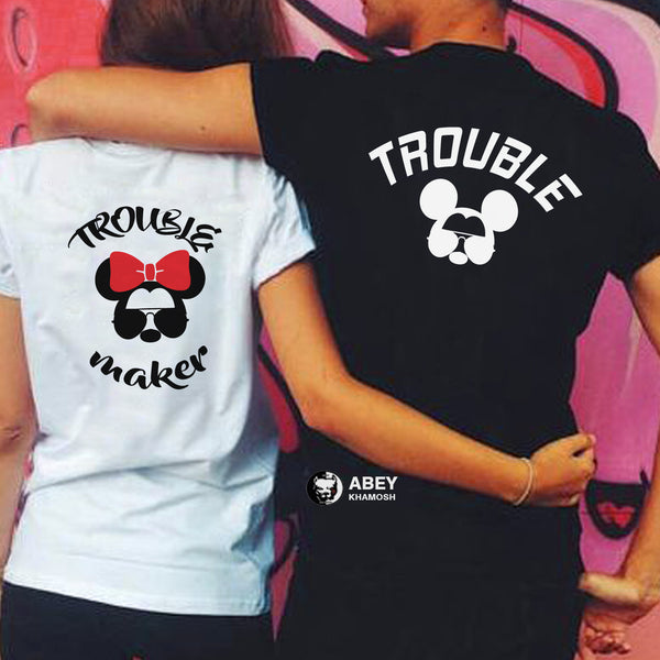 Trouble Maker & Trouble Couple T Shirt