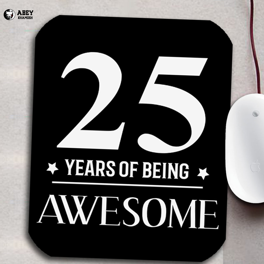 25 Years of Being Awesome Mouse Pads