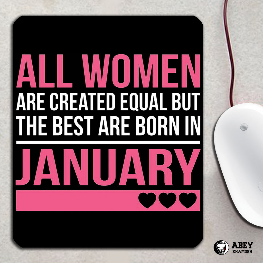 All Womens are Created Mouse Pad