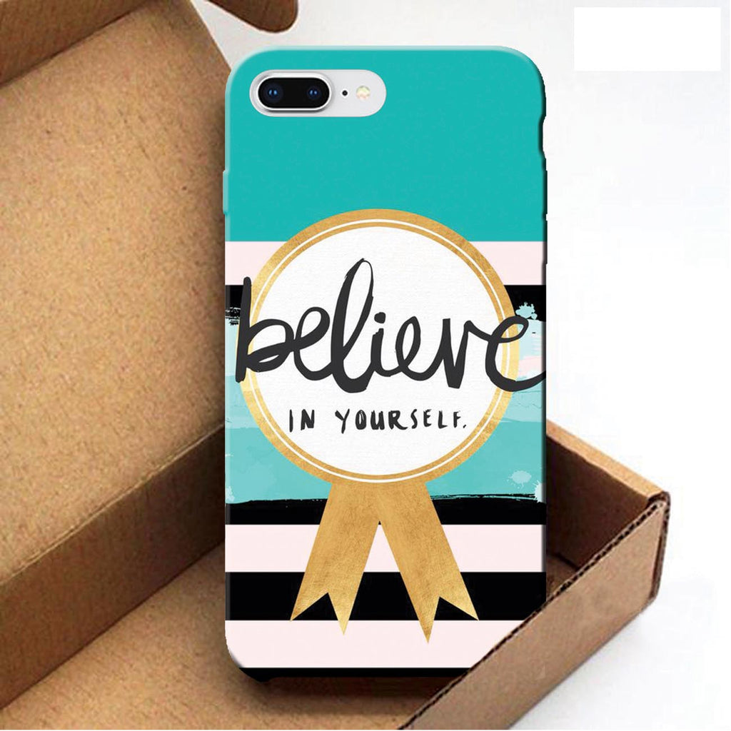 Believe In Yourself - iPhone 8 Plus Case
