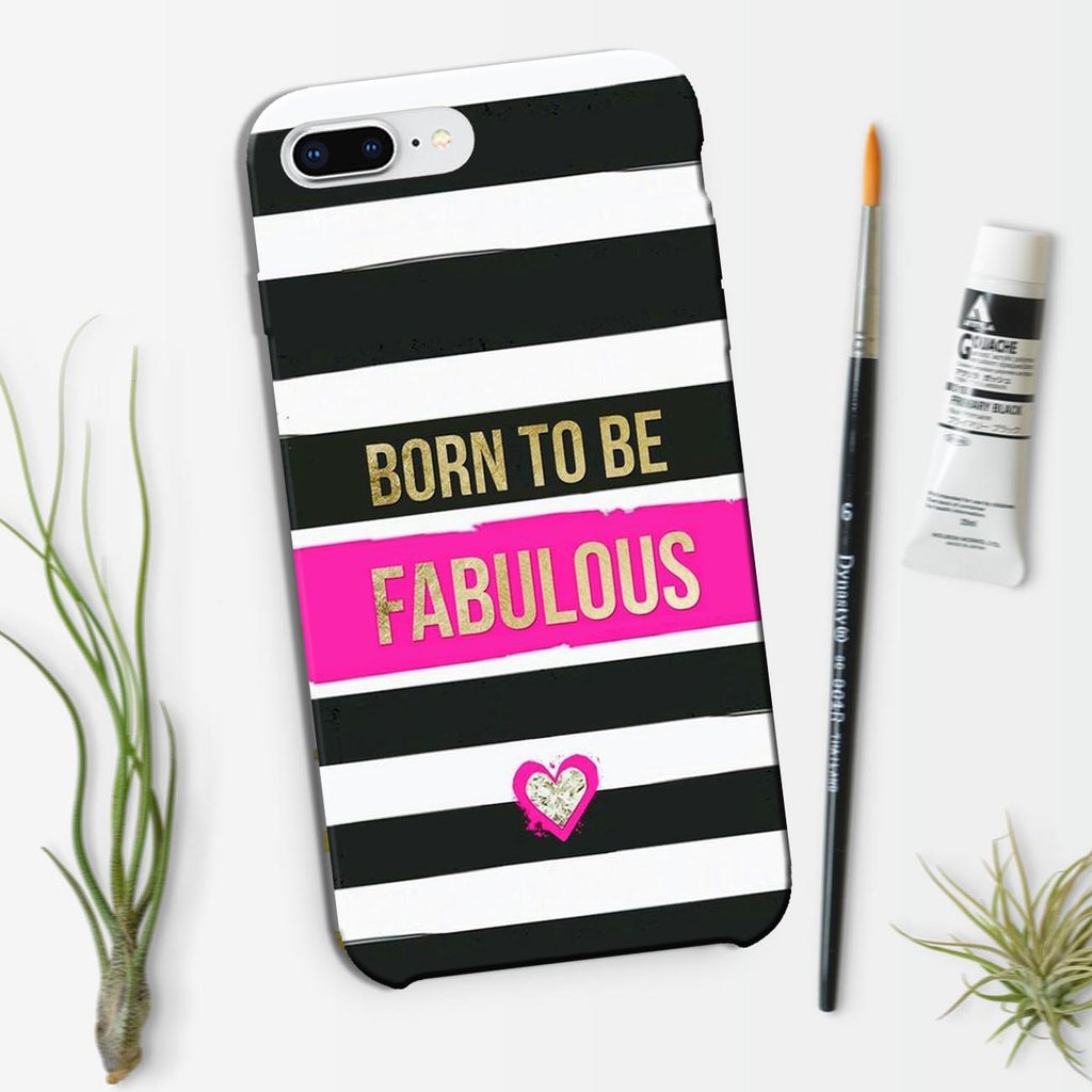 Born To Be Fabulous - iPhone 8 Plus Case