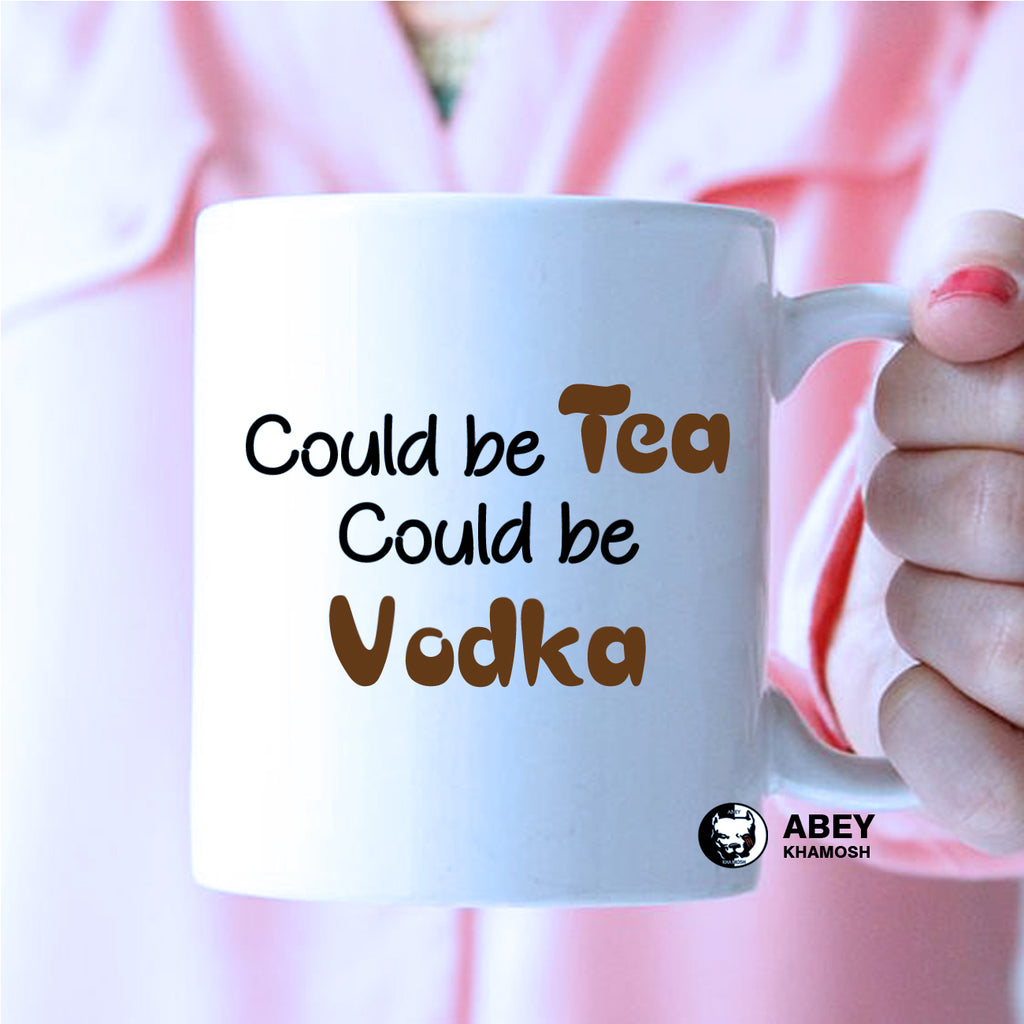 Could Be Tea Could Be Vodka  Mug
