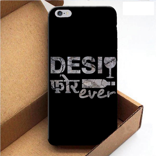Desi Forever - iPhone 6 Case