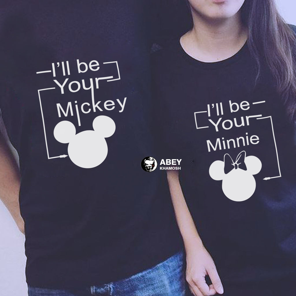 I'll Be Your Mickey & I'll Be Your Minnie