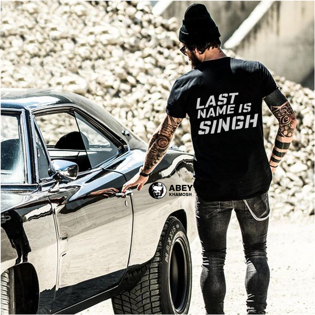 Last Name is Singh(Back)- Half Sleeve Cotton T-Shirt