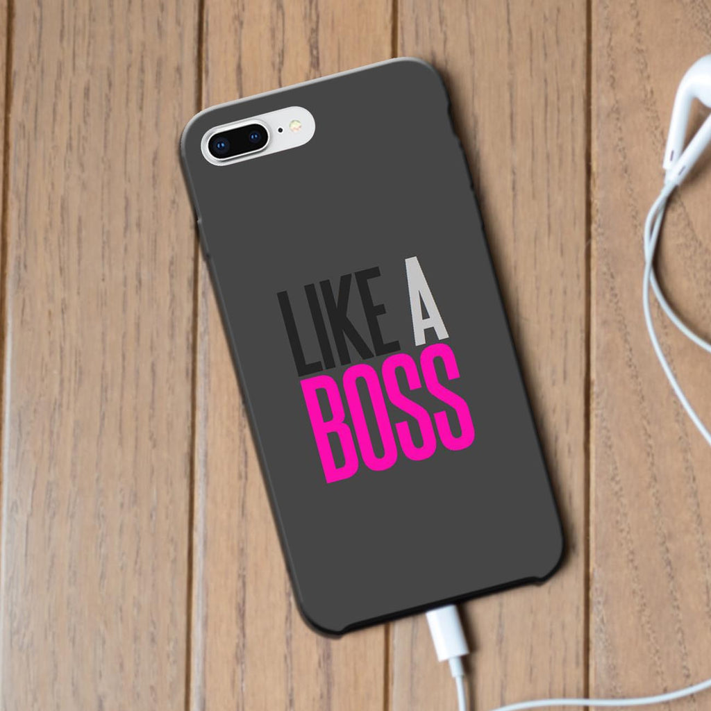 Like A Boss - iPhone 8 Plus Case