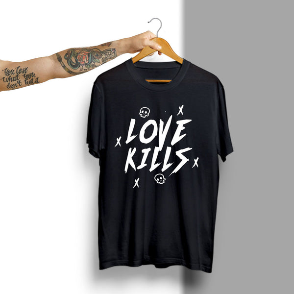 Love Kills - Half Sleeve Cotton T-Shirt
