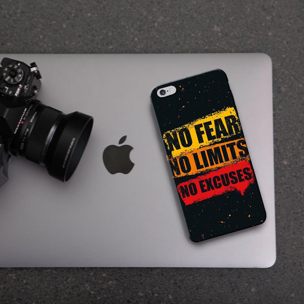 No Fear No Limits And Excuses - iPhone 6 Case