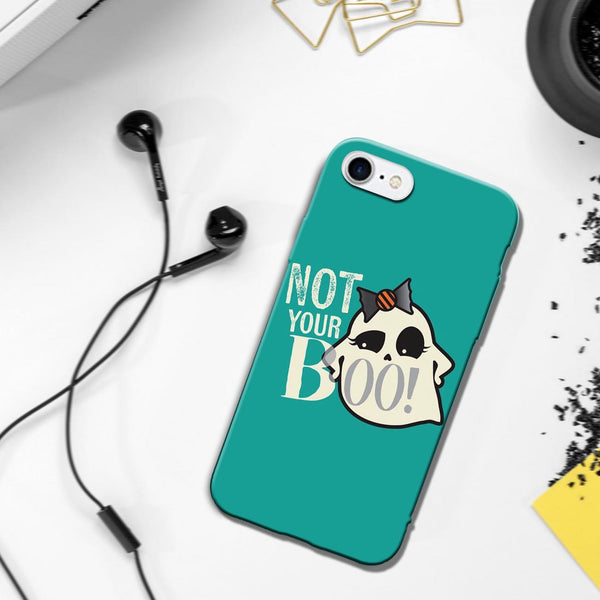 Not Your Boo - iPhone 7 Case