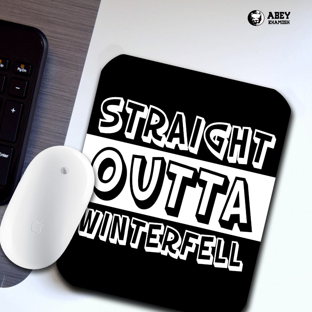 Straight Outa Winterfell Mouse Pad