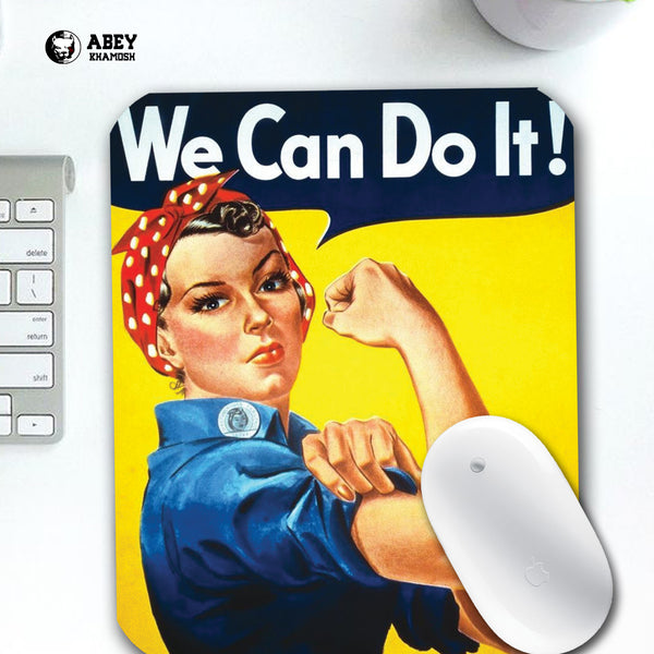 We Can Do It Make Mouse Pad