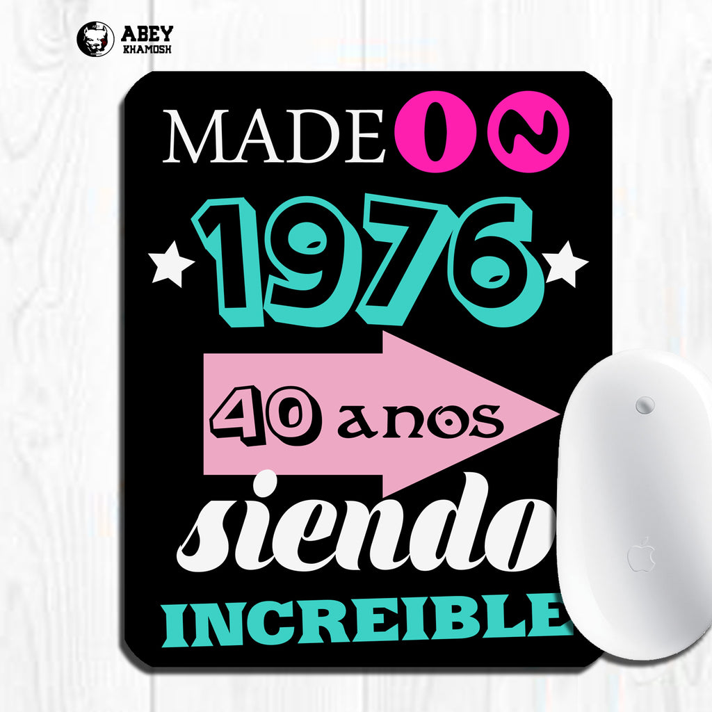 Made in 1976 Mouse Pad