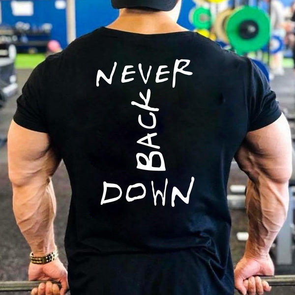 Never Back Down - Half Sleeve Cotton T-Shirt