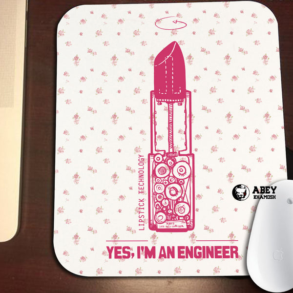 Yes I m Engineer Mouse Pad