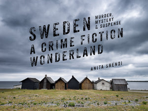 Sweden – A crime fiction wonderland
