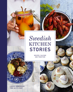 Swedish kitchen stories – recipes, culture and tradition