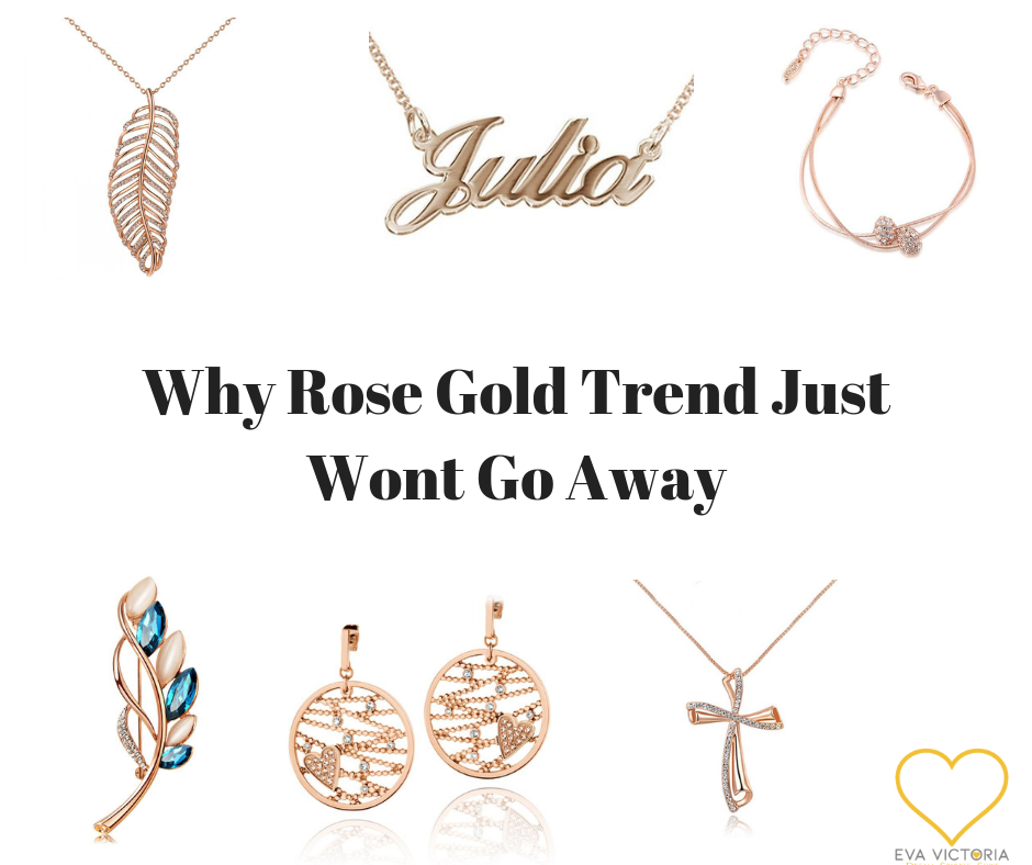 Why Rose Gold Trend Just Wont Go Away