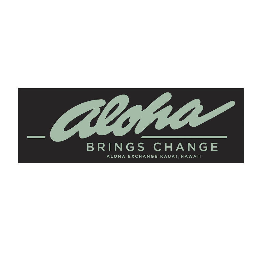 Aloha Brings Change Bumper Sticker