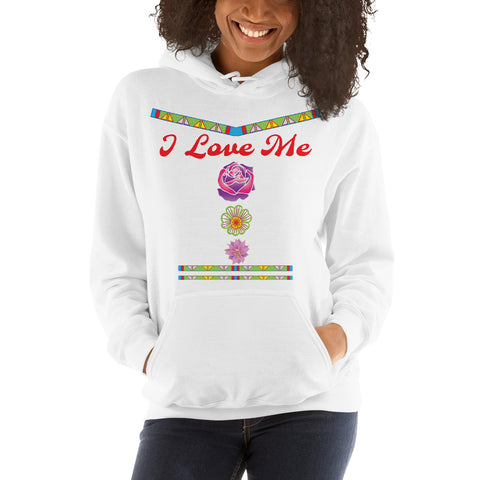 """I Love Me"" Hooded Sweatshirt"