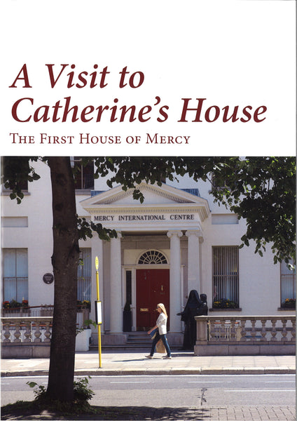A Visit to Catherine's House: The First House of Mercy