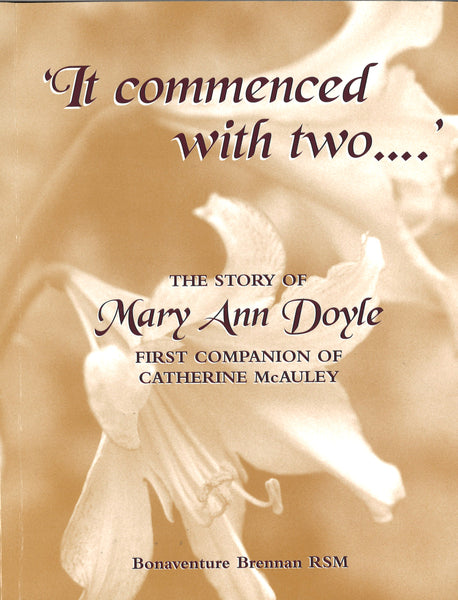'It Commenced with Two' by Bonaventure Brennan rsm