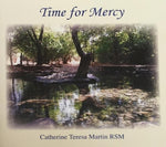 Time for Mercy by Teresa Martin rsm
