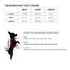 Size chart for Blessed Pup Lotus print t-shirt for dogs