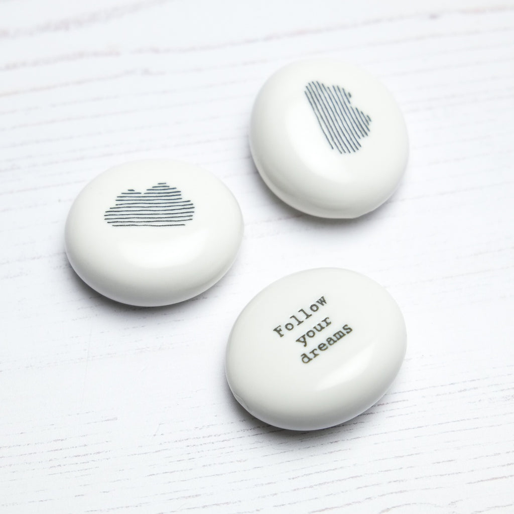 'Follow Your Dreams' Porcelain Pebble - SugarMango