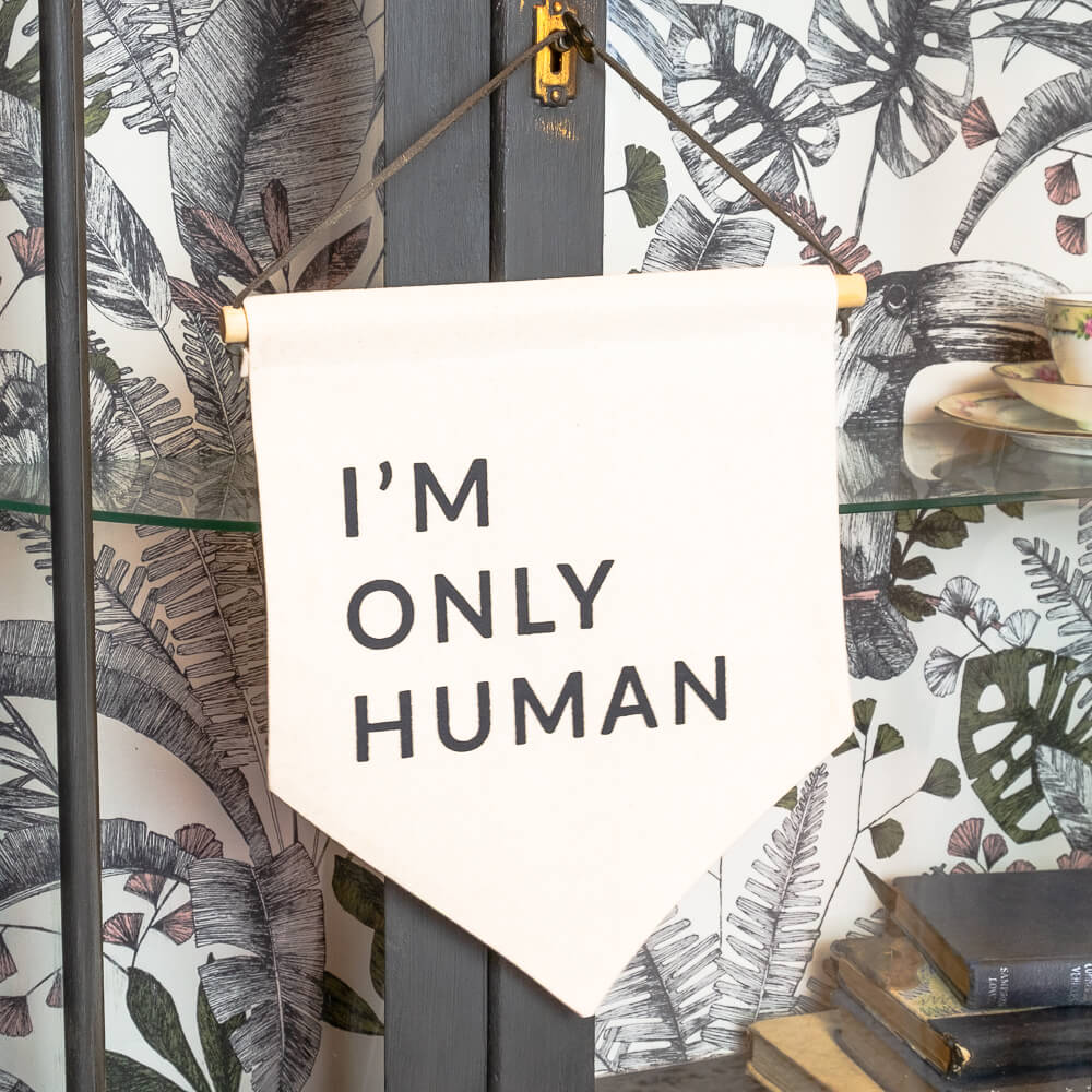 I'm Only Human Banner