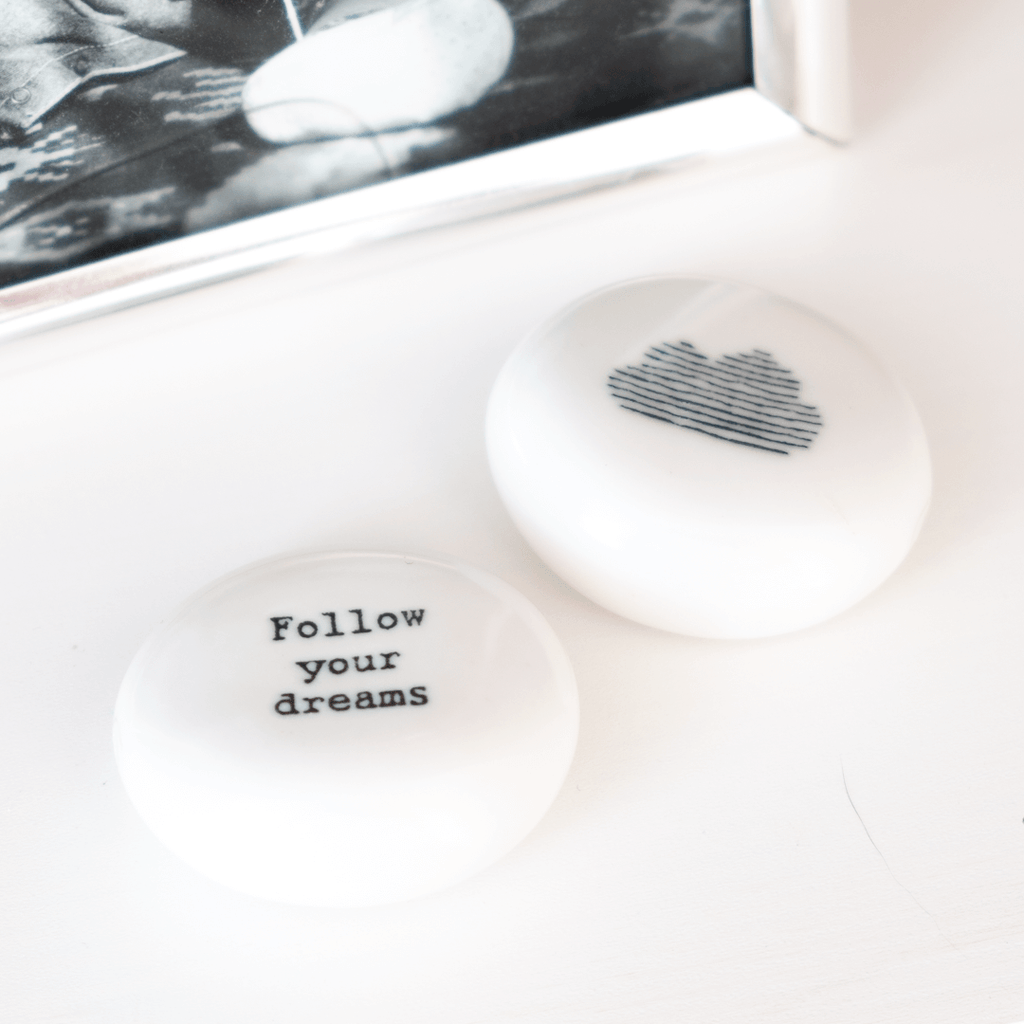 Follow Your Dreams Gift Pebble