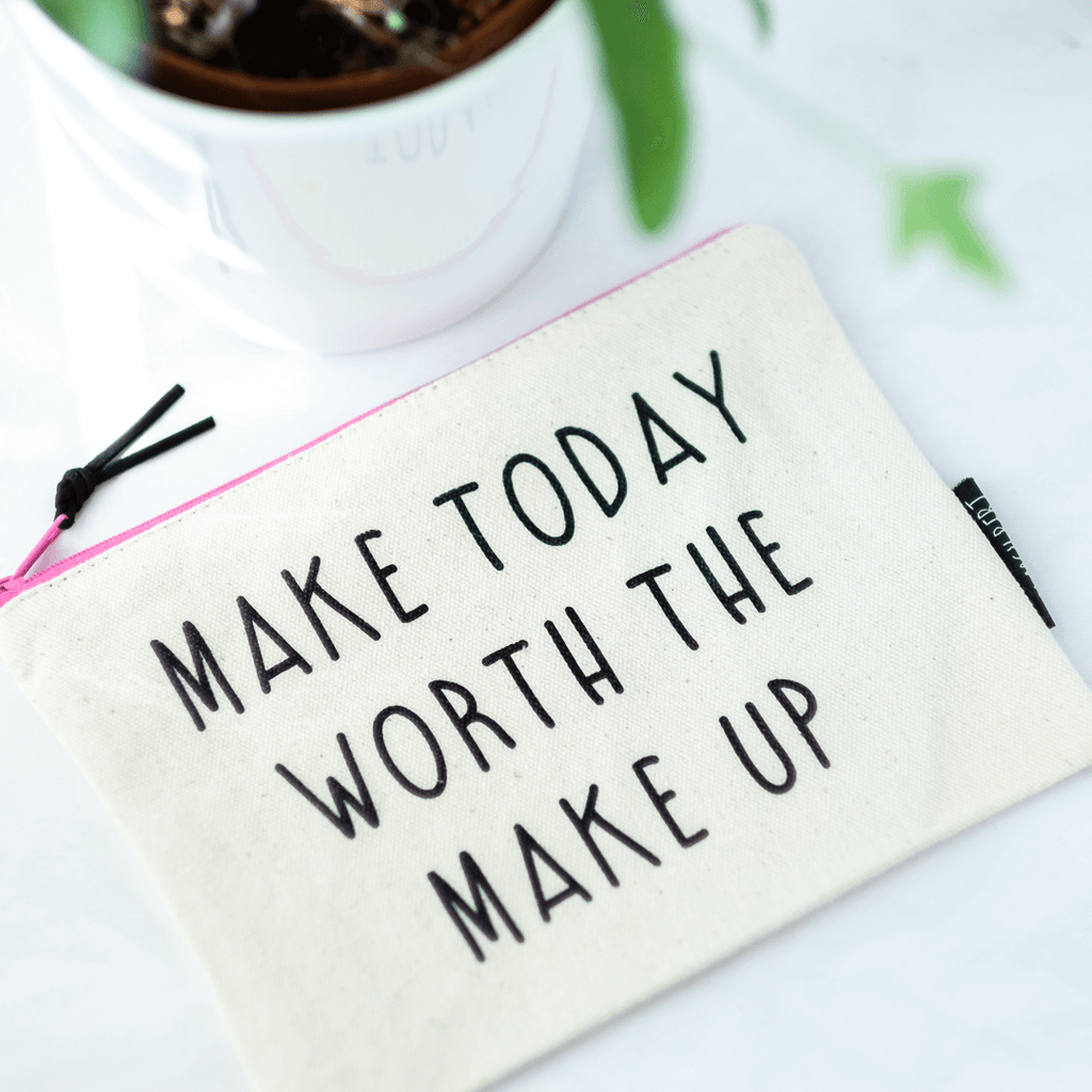 make today worth the makeup bag