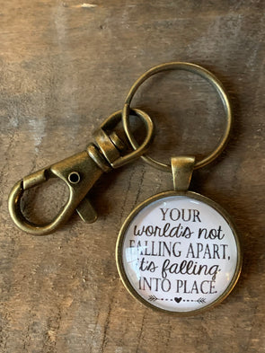 Your World's Not Falling Apart Keychain