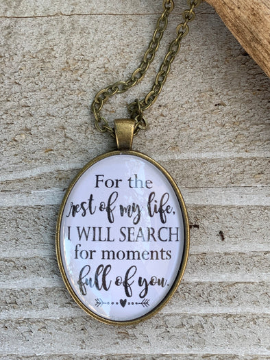 I will Search for Moments Full of You Pendant Necklace