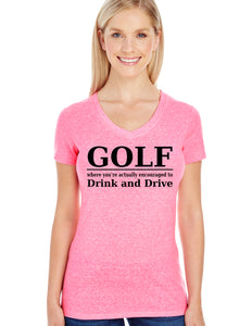 Golf - Drink and Drive (Women's)