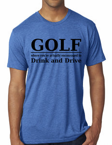 Golf - Drink and Drive (Men's)