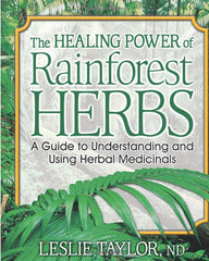 The healing power of rain forest herbs