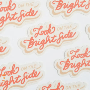 'Look on the Bright Side' Sticker