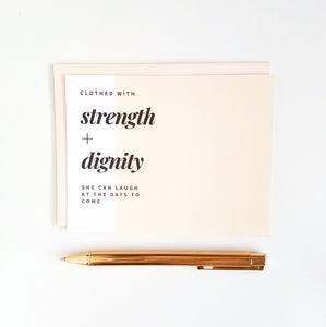 Strength + Dignity