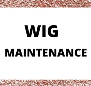 Wig Maintenance Fee