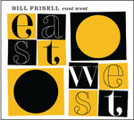 Bill Frisell East / West - CD
