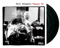 Bill Frisell - Music IS - LP