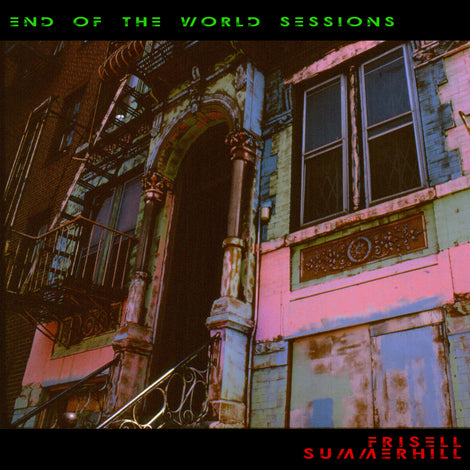 Julian Summerhill and Bill Frisell - End of the World Sessions