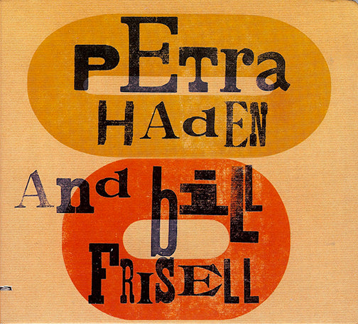 Petra Haden and Bill Frisell             :: Out of Print