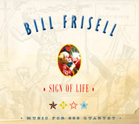Bill Frisell - Sign Of Life - CD