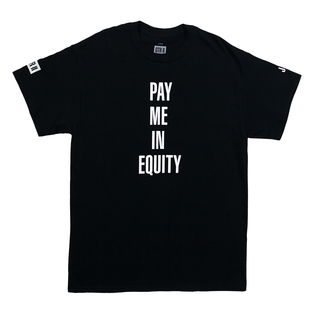 Pay Me In Equity Tee