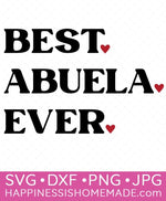 Best Abuela Ever SVG