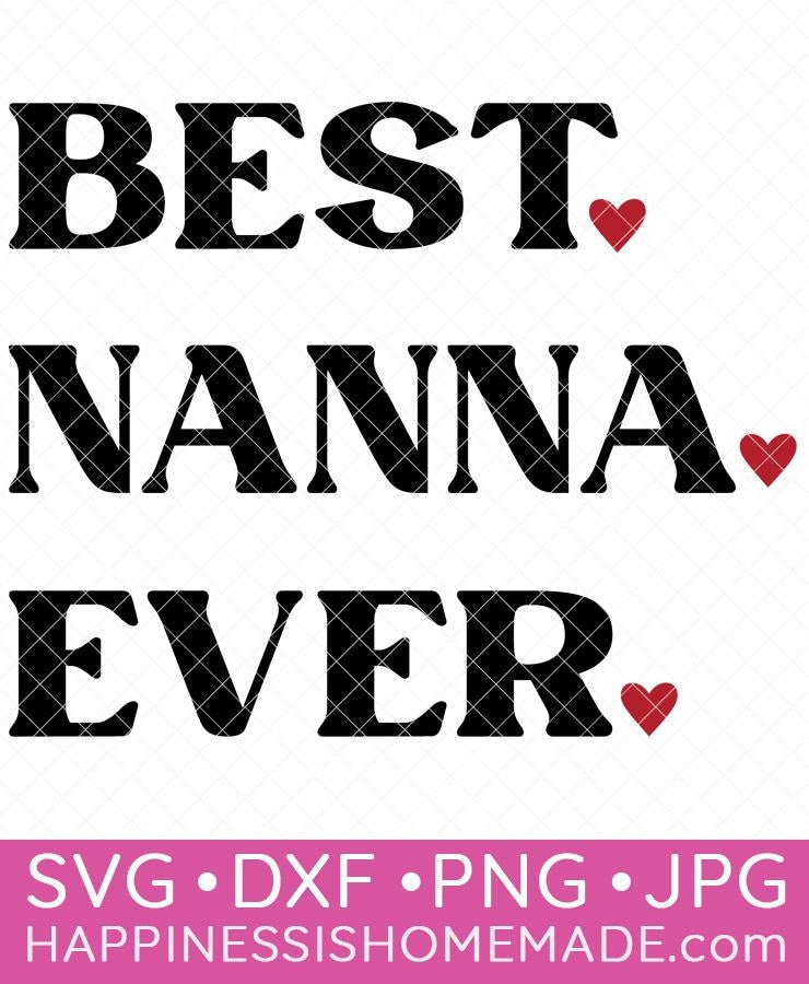 Best Nanna Ever SVG