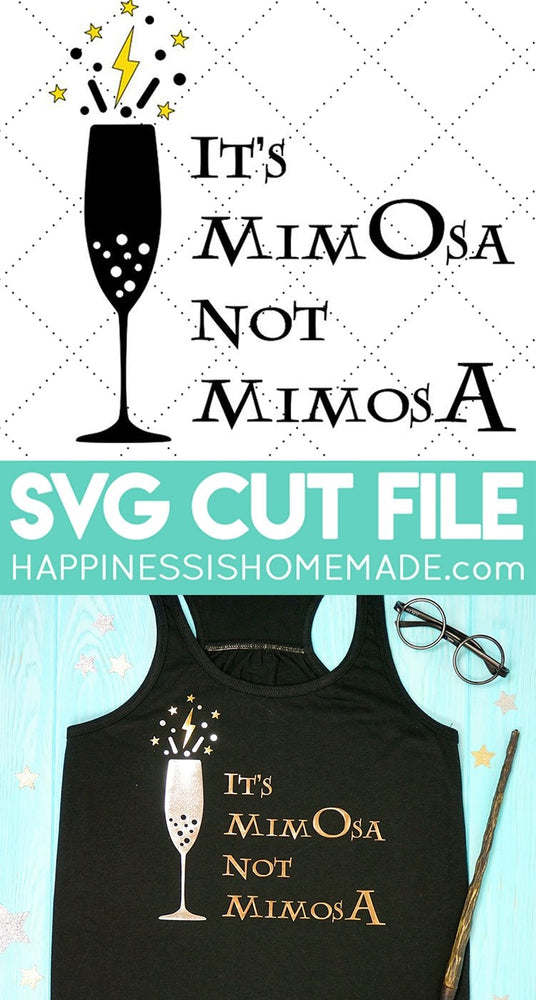 Its MimOsa Not MimosA SVG SVG File