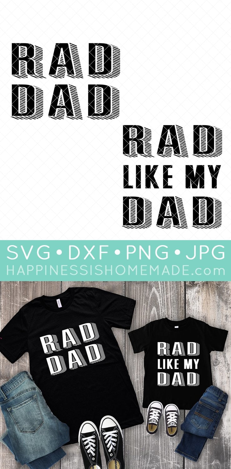 Free Amaysing svgs takes great pride in creating svgs that are easily cut and layered for perfect projects every time. Rad Dad Father S Day Shirts Svg Files Happiness Is Homemade SVG, PNG, EPS, DXF File