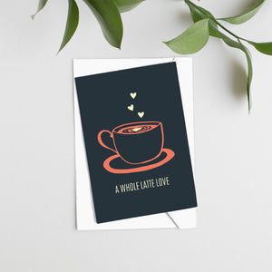 A Whole Latte Love Card - Maverick Coffee Co.